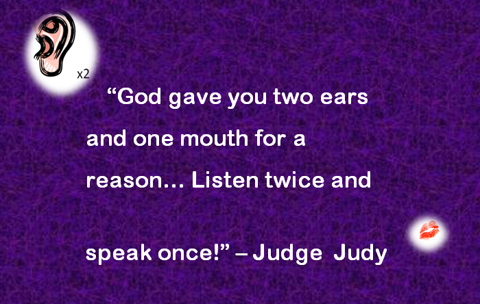 Judge Judy Quote