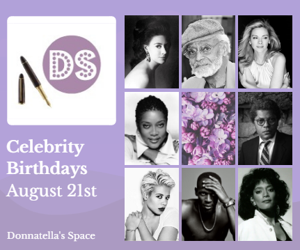 Celebrity Birthdays – August 21st