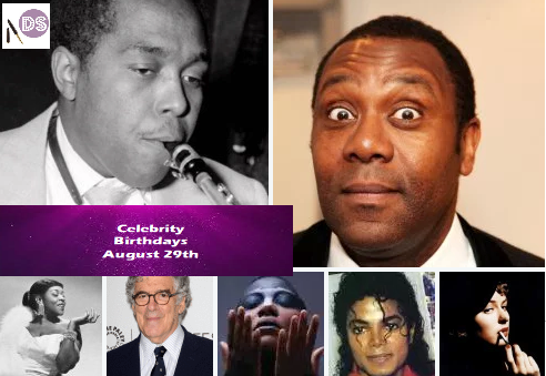 Celebrity Birthdays – August 29th